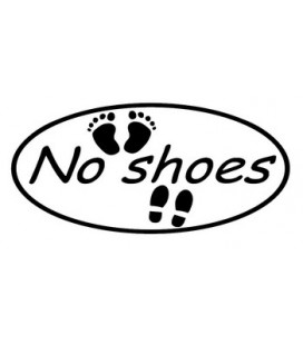 "stickers pas de chaussures ""No shoes"""