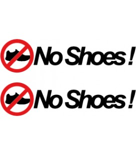 "stickers pas de chaussures ""No Shoes !"""