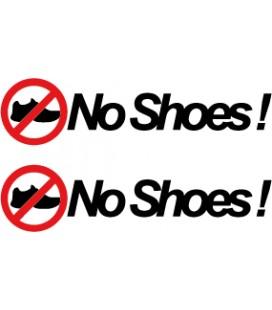 """stickers pas de chaussures """"No Shoes !"""""""