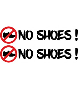 "stickers pas de chaussures ""No Shoes !"" N°2"